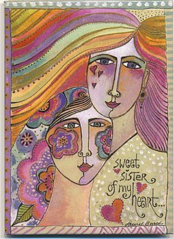 Sweet Sister of My Heart ~ Laurel Burch
