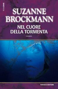 Nel cuore della tormenta - Suzanne Brockmann