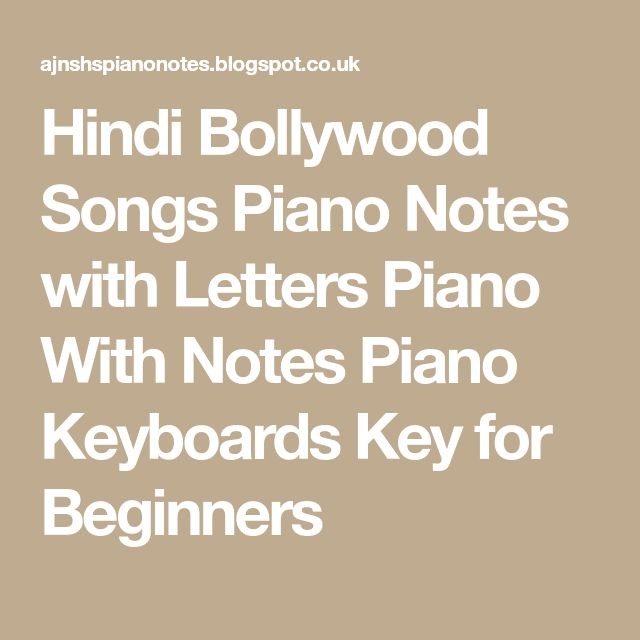 Hindi Bollywood Songs Piano Notes with Letters Piano With Notes Piano Keyboards Key for Beginners