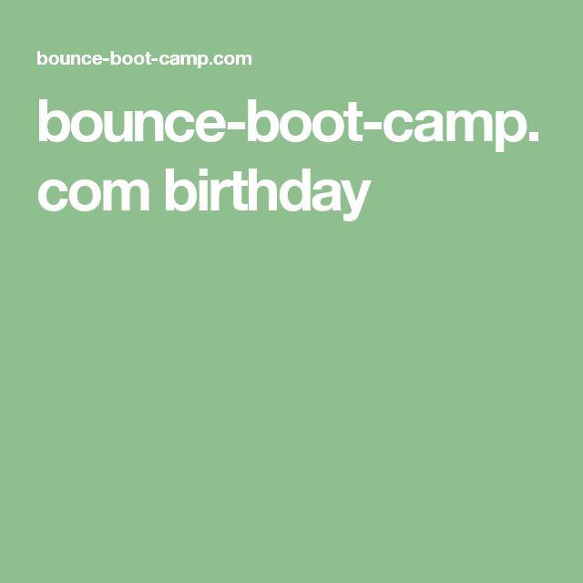 bounce-boot-camp.com birthday