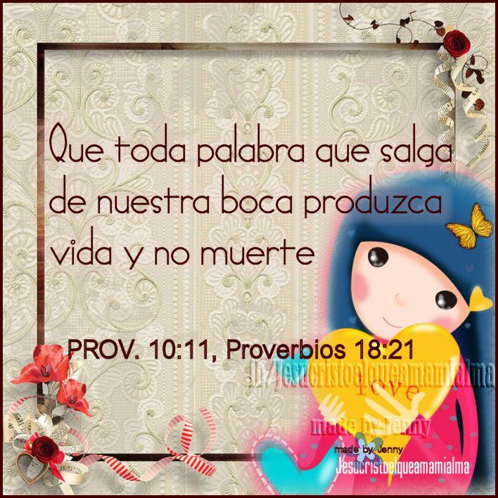 Proverbios 18:21 La muerte y la vida están en poder de la lengua, Y el que la ama comerá de sus frutos.  ♔