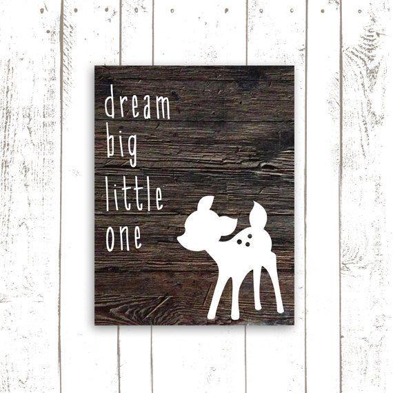 Dream Big Little One Art Print - Nursery Deer Print Woodland Nursery Print on Wood Background on Etsy, $18.00
