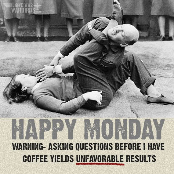 Happy Monday! A little morning advice from the WAAFs! #coffee #Monday #WW2