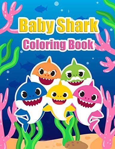 Baby Shark Coloring Book: Doo Doo Doo Doo (Kids coloring ...