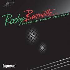 397. Tired Of Toein' The Line - Rocky Burnette