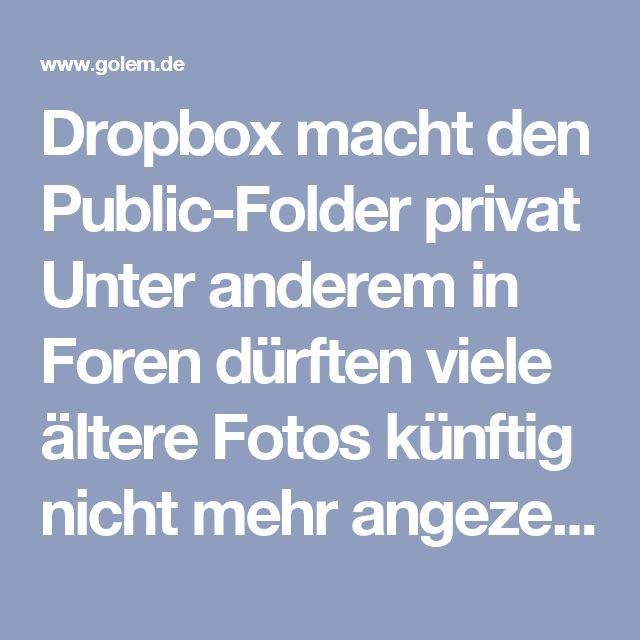 """Dropbox macht den Public-Folder privat  Unter anderem in Foren dürften viele ältere Fotos künftig nicht mehr angezeigt werden: Dropbox will den Ordner """"Public"""" ab 2017 umwandeln, sodass endgültig keine Verlinkungen darauf mehr möglich sind. Viele Nutzer sind empört.  Ab dem 15. März 2017 werden Nutzer der kostenlosen Basisversion von Dropbox keine Links mehr auf Daten in ihrem Ordner """"Public"""" setzen können, und früher angelegte Links werden nicht mehr funktionieren. Das hat die Firma…"""