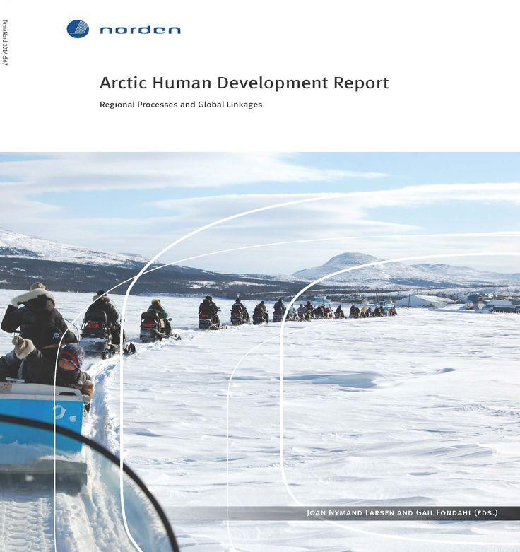 urn:nbn:se:norden:org:diva-3809 : Arctic Human Development Report : Regional Processes and Global Linkages