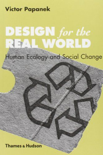 Design for the Real World: Human Ecology and Social Change: Amazon.de: Victor Papanek: Fremdsprachige Bücher