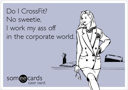 Search results for 'crossfit' Ecards from Free and Funny cards and hilarious Posts | someecards.com