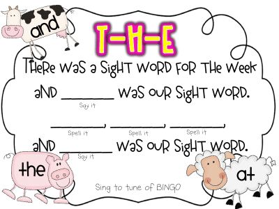 """Singing always cements the concept! Sing """"There was a sight word for the week"""" to the tune of B-I-N-G-O."""