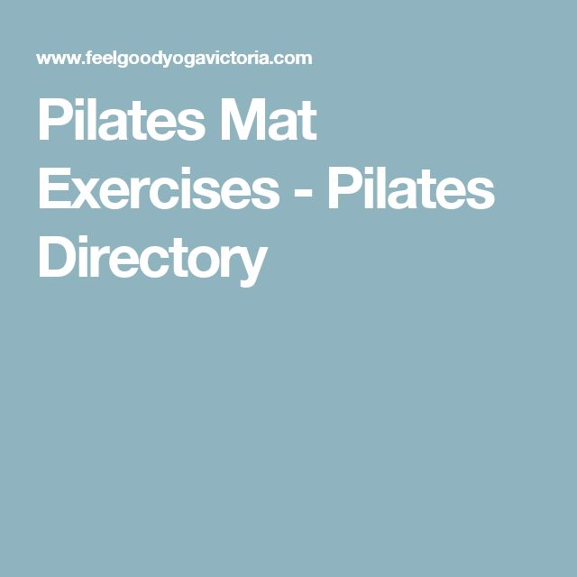 25+ Best Ideas About Pilates Mat Exercises On Pinterest