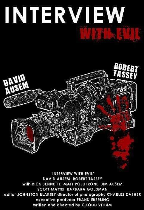http://m.imdb.com/title/tt1825010/ INTERVIEW WITH EVIL  Writer/Director.