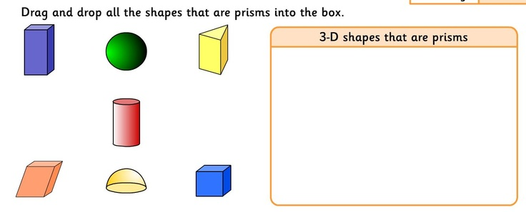 3D Shapes: In this activity a range of 3-D shapes are presented on screen and the user is asked to sort them into categories according to their properties. The activity is designed to allow pupils to explore different 3-D shapes and begin to classify them.