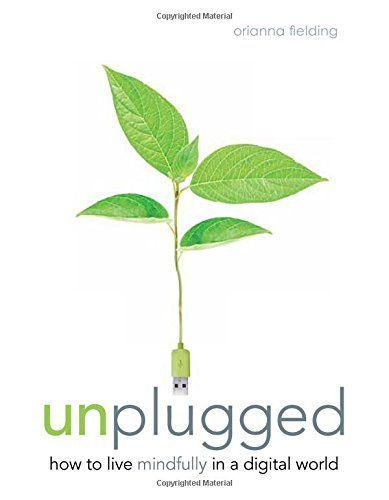 7 Nonfiction Back To School Books For Teens and Tweens - Unplugged: How to Live Mindfully in a Digital World. This book is more for parents to read first. Beautiful book with many lists!