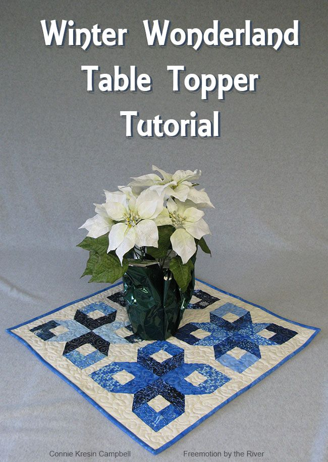 Table Topper Winter Wonderland Tutorial at Freemotion by the River