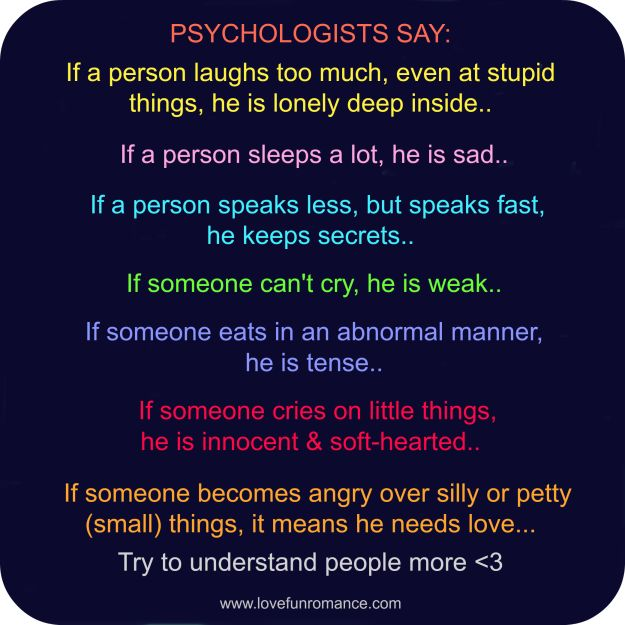 PSYCHOLOGISTS SAY: 1. If A Person Laughs Too Much, Even At