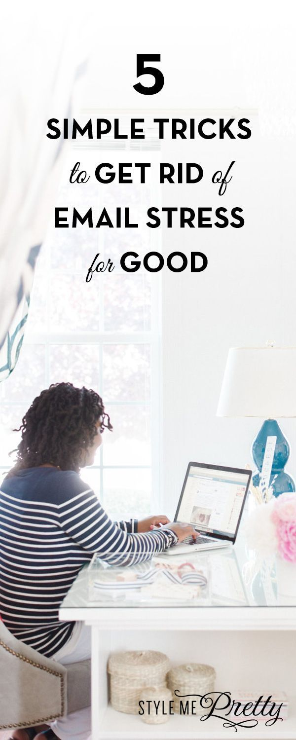 5 Simple Tricks to Get Rid of Email Stress for Good