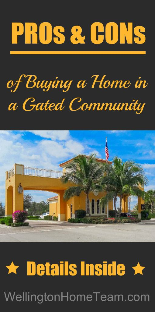 Pros And Cons To Gated Communities