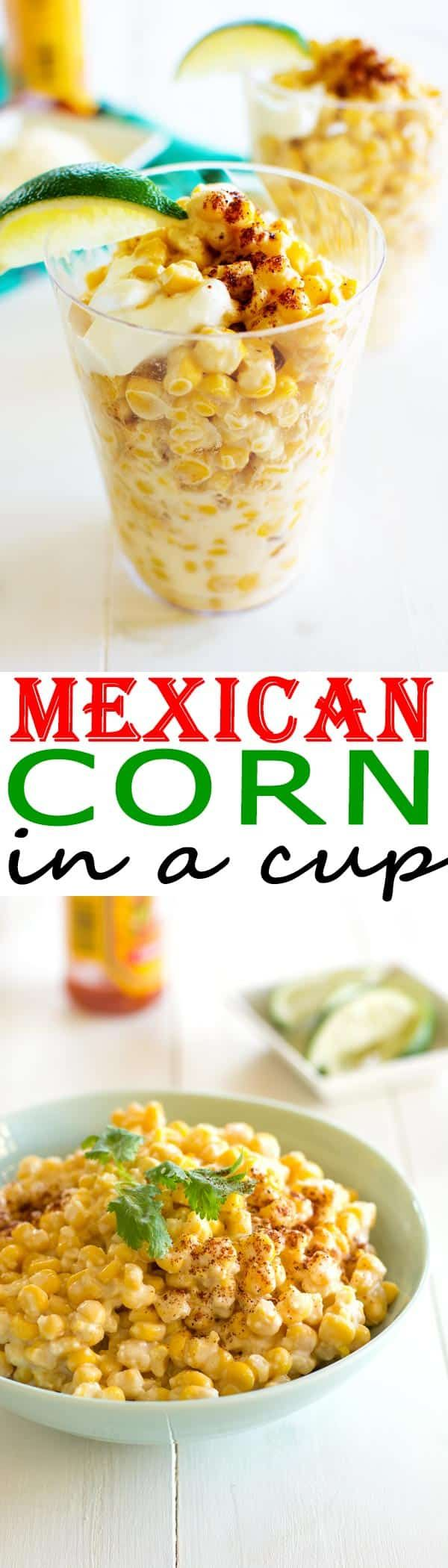 Mexican Corn in a Cup recipe (Elotes/Esquites). Now you can have this street food at home! | mayonnaise, butter, chili, lime