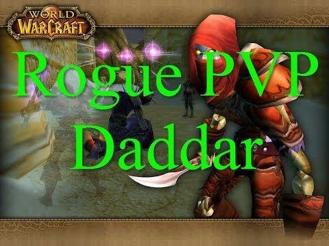 Русский World of Warcraft: Rogue Daddar PVP, Рог Даддар ПВП Классик ВОВ