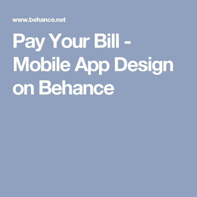Pay Your Bill - Mobile App Design on Behance