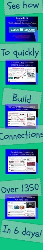 """Example #2: For the """"Building connections class"""" by LinkedIn Charlotte group. Over 1300 LinkedIn connections in 6 days. The class will be available soon at www.RodPotter.com."""