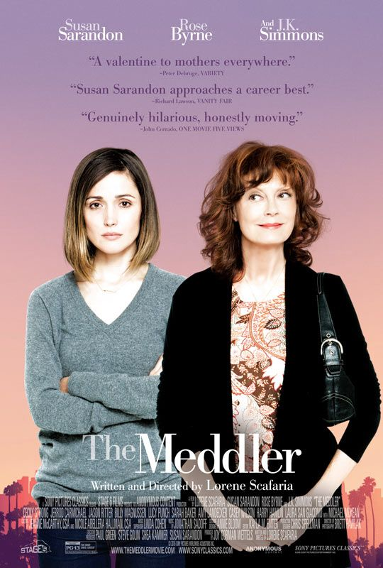 The Meddler (April 22, 2016) a comedy drama film directed by Lorene Scafaria. Stars: Susan Sarandon, Rose Byrne, Casey Wilson, J.K. Simmons, Lucy Punch, Jason Ritter. Marnie Minervini recent widow and eternal optimist moves from NJ to LA to be closer to her daughter. Armed with an iPhone, full bank account, she sets out to make friends, finer her purpose, and possibly someone new.