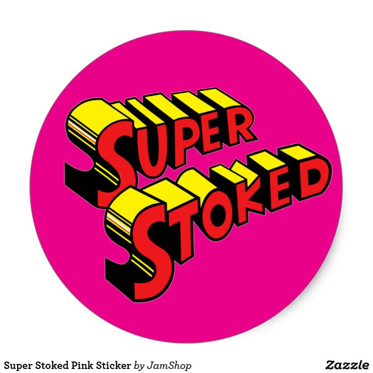 Super Stoked Pink Sticker