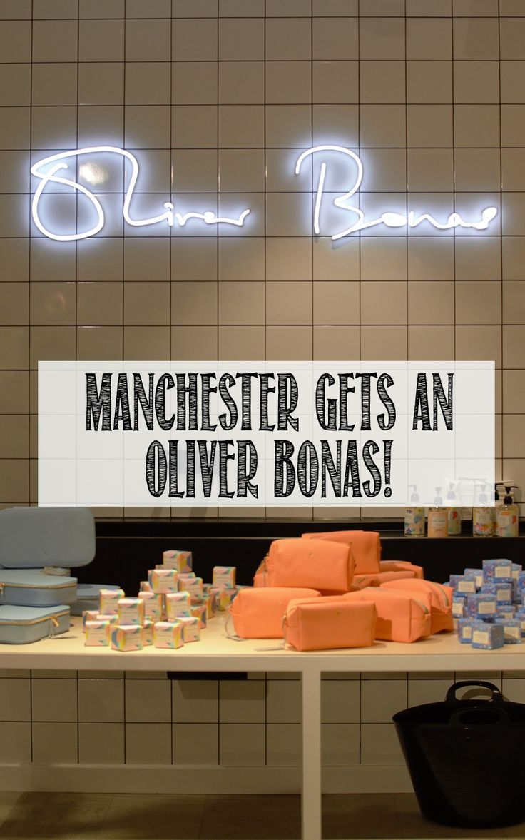 Manchester finally gets an Oliver Bonas!