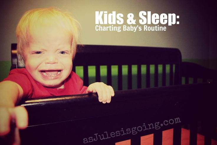 Kids & Sleep Charting Baby's Routine