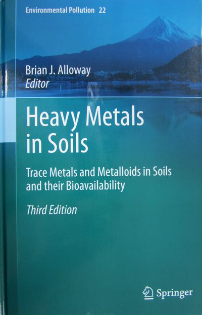 Heavy metals in soils: trace metals and metalloids in soils and their bioavailability