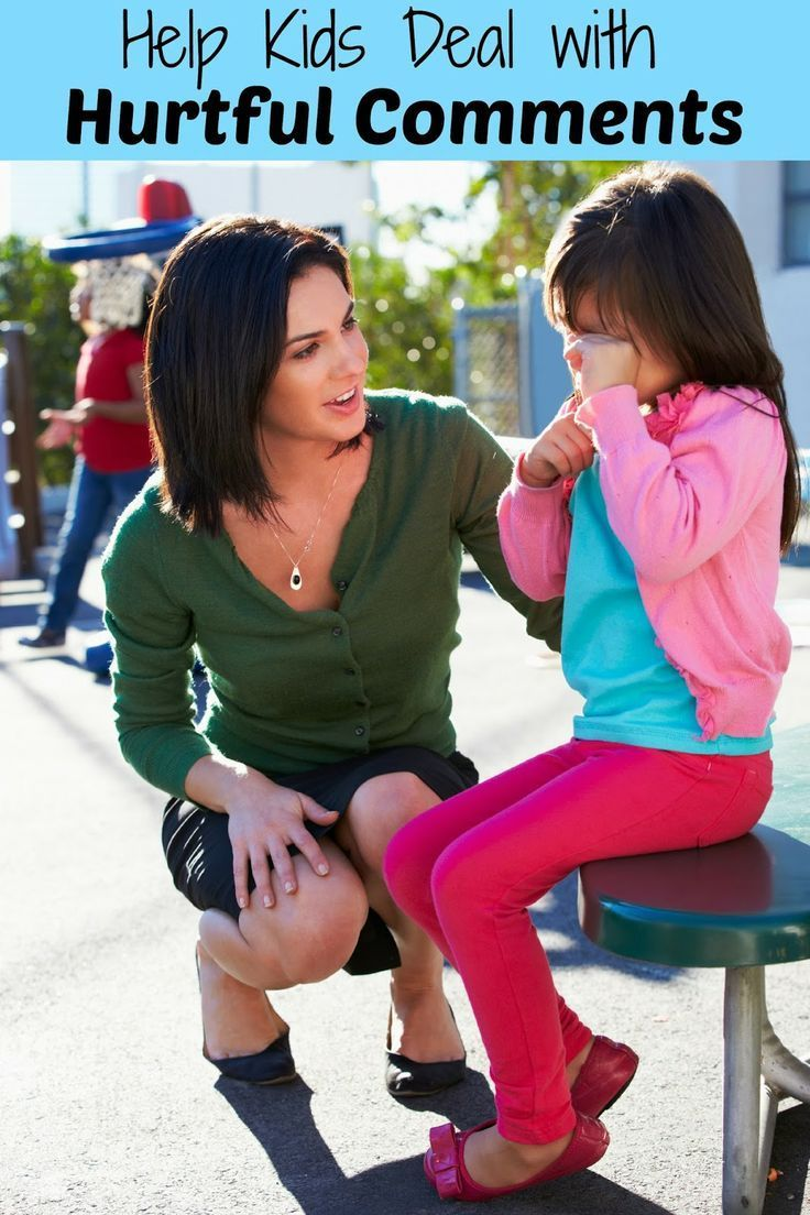 Help Kids Deal with Hurtful Comments - Tips for helping your child stand up for themselves when dealing with mean comments from other kids. ...