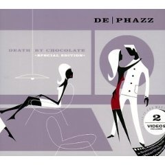 Death by Chocolate - De Phazz