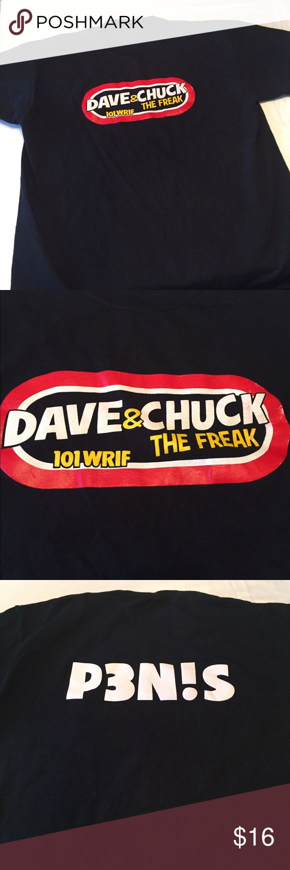 """Dave & Chuck the freak Detroit 101 WRIF radio tee Dark black tee from local Detroit radio station of Dave & Chuck the freak Detroit 101 WRIF. Emblem have some discoloration to one side but is fully intact shirt with only borrow your times on the back it says P3N!S. which is what they say all the time. No size measures, 44x27"""" Shirts Tees - Short Sleeve"""