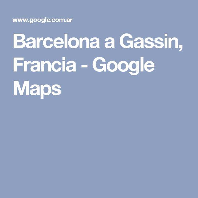Barcelona a Gassin, Francia - Google Maps
