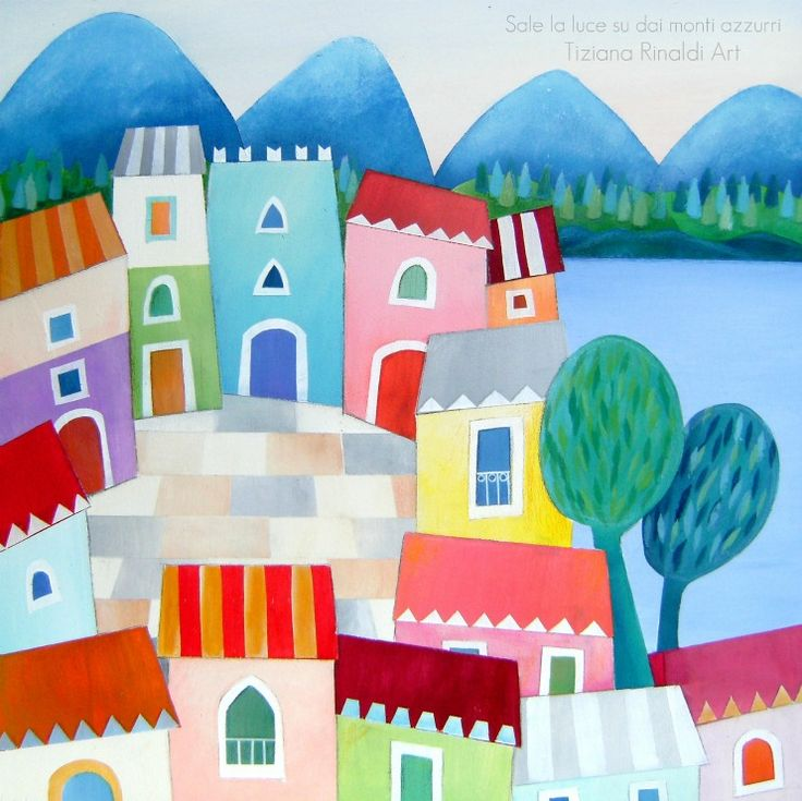 Sale la luce su dai monti azzurri - Tiziana Rinaldi Art -  #art #painting #houses