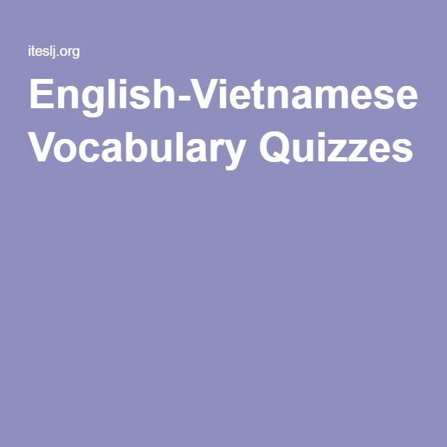 English-Vietnamese Vocabulary Quizzes