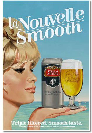 Stella Artois. Great advertising. Mediocre beer.