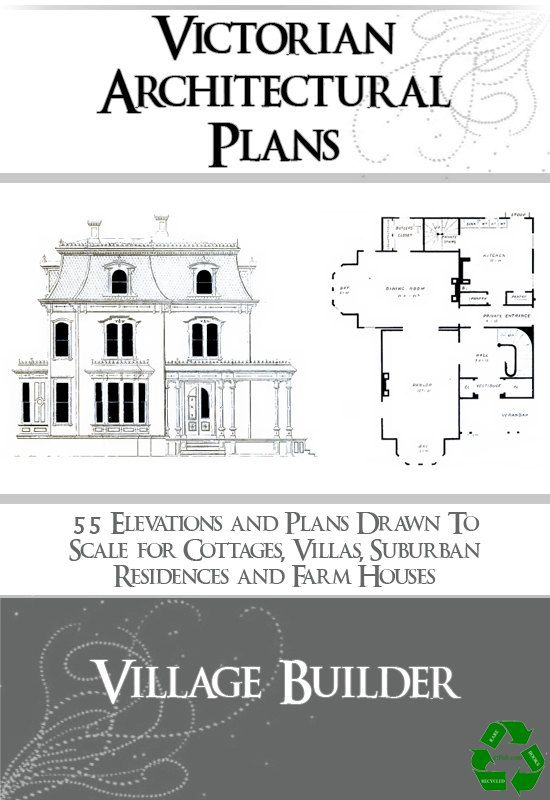 VICTORIAN ARCHITECTURAL PLANS 55 Elevations and by HowToBooks