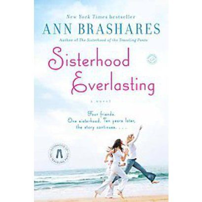 Sisterhood Everlasting - the last of the Sisterhood of the Traveling Pants series. A few unexpected twists but ties up nicely in the end! -sp