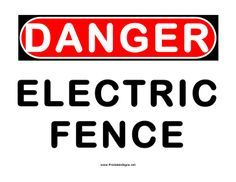 This danger sign includes the message Danger: electric fence. Free to download and print