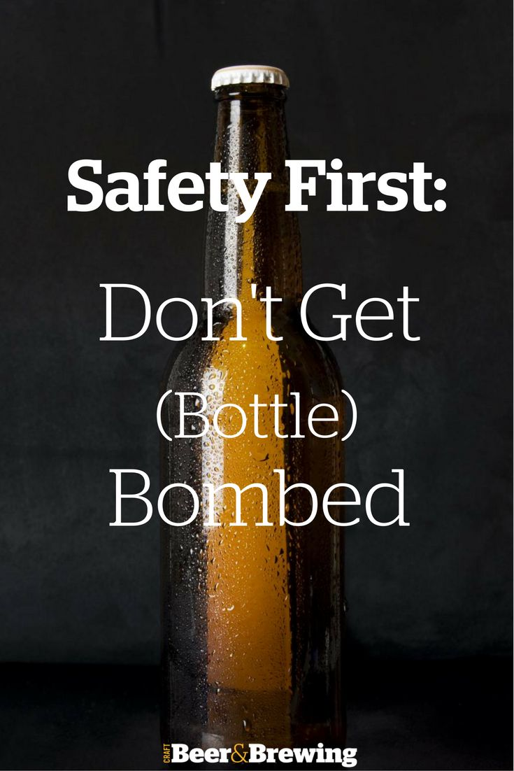 Safety First: Don't Get (Bottle) Bombed