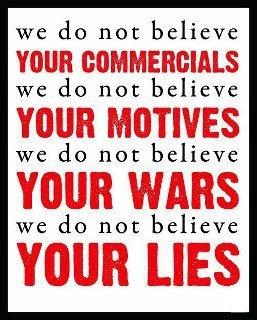 We do not believe your wars we do not believe your lies pinterest