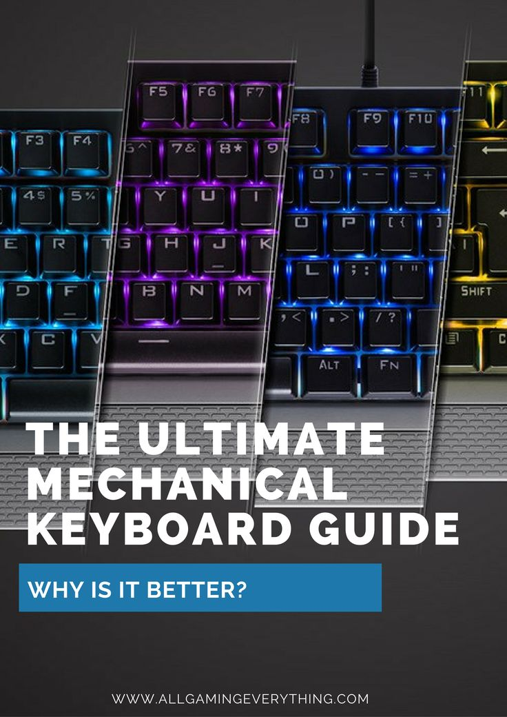 Mechanical Keyboards Guide!