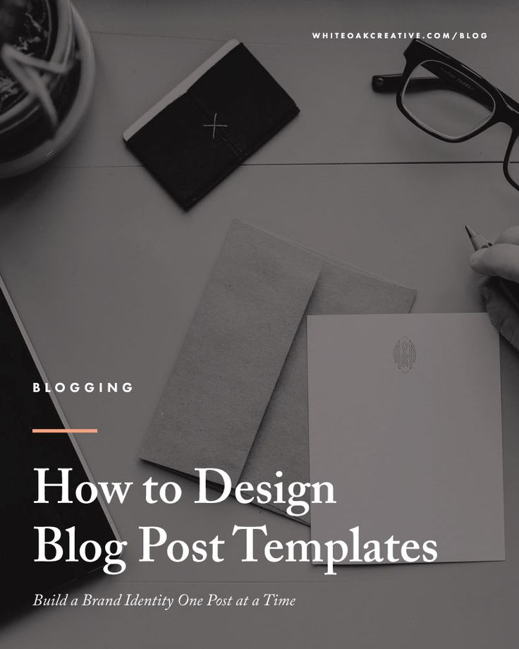 Blog Post Templates: Best Practices