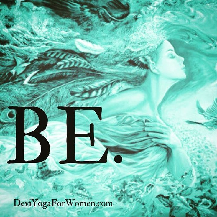 Mmm.. yes, just BE. Take a step back and love who you are in this very moment.