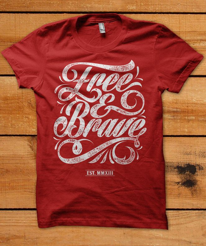 03.29.2013   t-shirt design for Free & Brave by daanish #red #typography #POTD99