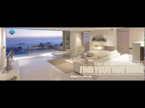 Terry Da Libra feat Catherine - Find Your Way Home (Original Mix) // Fuzzy Recordings - YouTube
