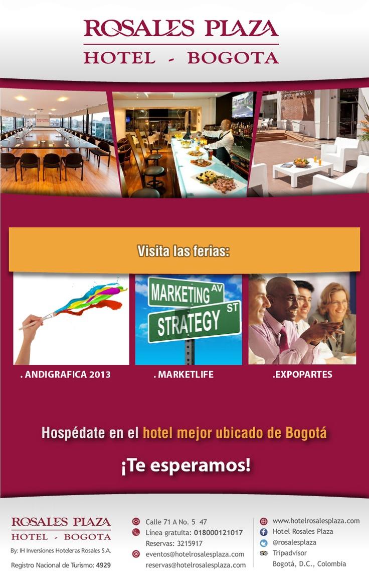 Para asistir a las ferias Andigráfica, Marketlife, Expopartes alójate en el Hotel mejor ubicado de Bogotá