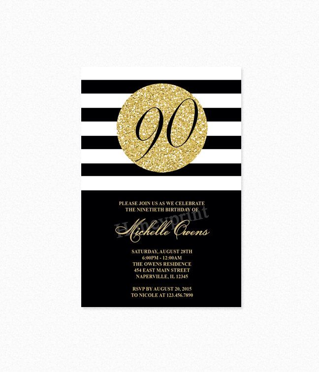 Gold 90th Birthday Party Invitation, Black and White Stripes, 90th Birthday Invitation, Milestone Birthday, Printable or Printed by Honeyprint on Etsy https://www.etsy.com/listing/456579276/gold-90th-birthday-party-invitation